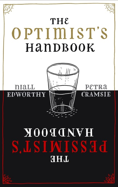 The Optimist's/Pessimist's Handbook