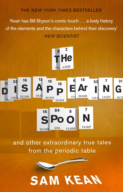 hi res cover the disappearing spoonand other true tales from the periodic table