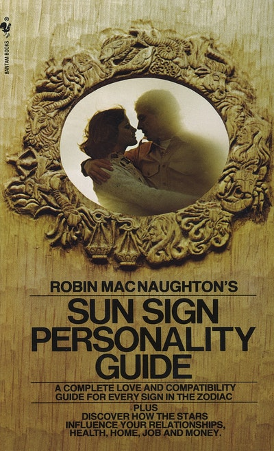 Robins Macnaughtons Suns Sign Personality Guide