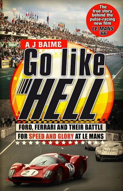 Go Like Hell By A J Baime Penguin Books Australia
