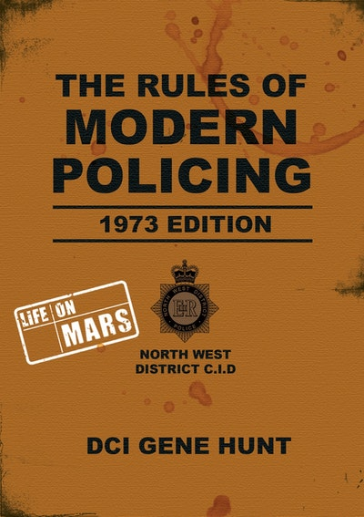 The Rules of Modern Policing - 1973 Edition