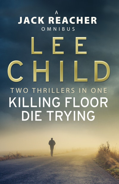 Jack Reacher Omnibus: Killing Floor & Die Trying