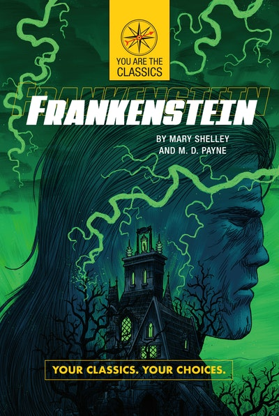 Frankenstein Your Classics. Your Choices.