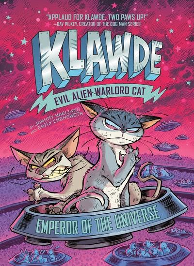 Klawde: Evil Alien Warlord Cat:  Emperor of the Universe #5