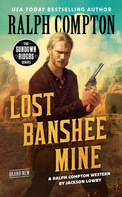 Ralph Compton Lost Banshee Mine