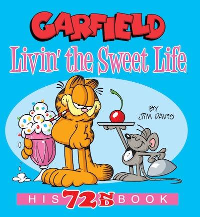 Garfield Livin' the Sweet Life