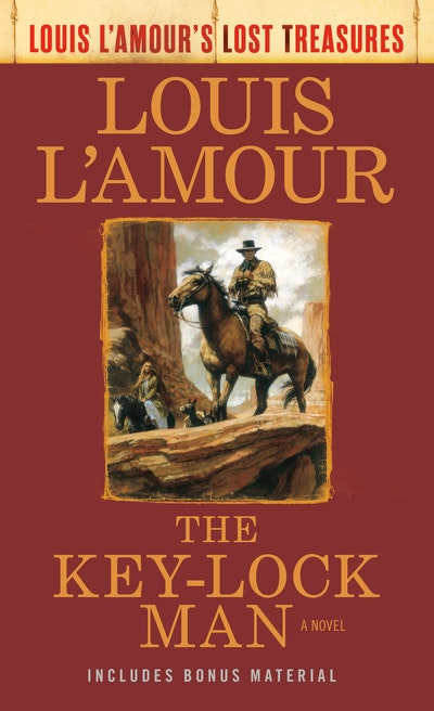 The Key-Lock Man (Louis L'Amour's Lost Treasures)