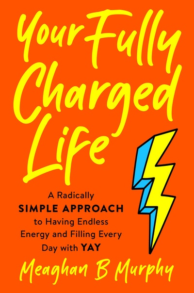 The Fully Charged Life