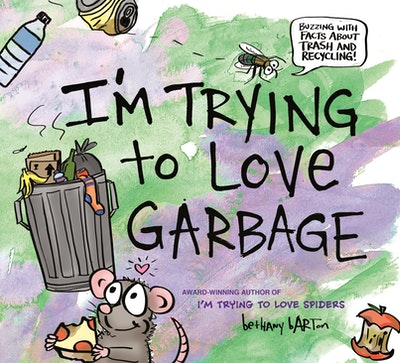 I'm Trying to Love Garbage
