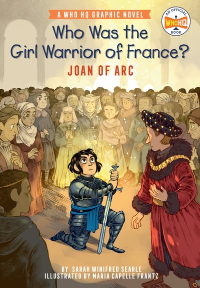 Who Was the Girl Warrior of France?