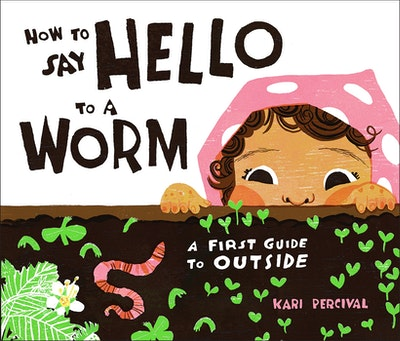 How to Say Hello to a Worm