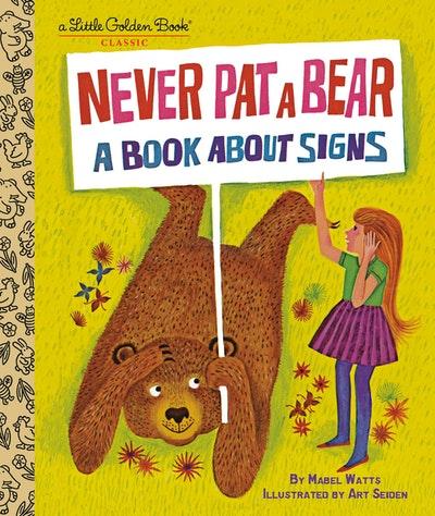 LGB Never Pat a Bear