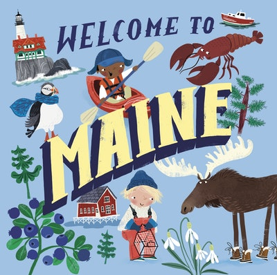 Welcome to Maine (Welcome To)