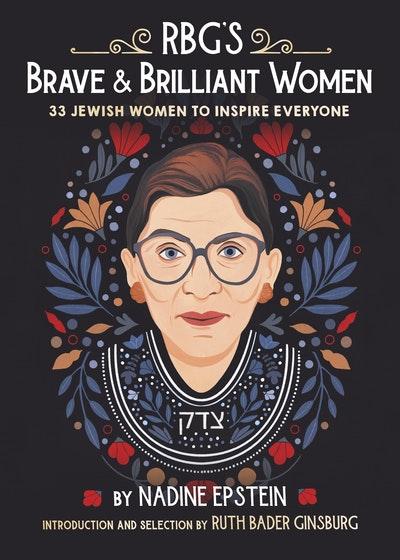 RBG's Real Wonder Women: 33 Jewish Women to Inspire Everyone