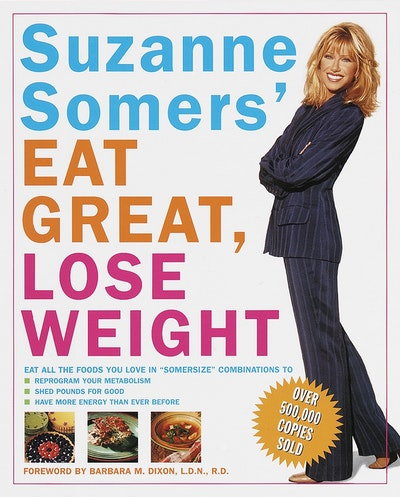 Suzanne Somers' Eat Great, Lose W