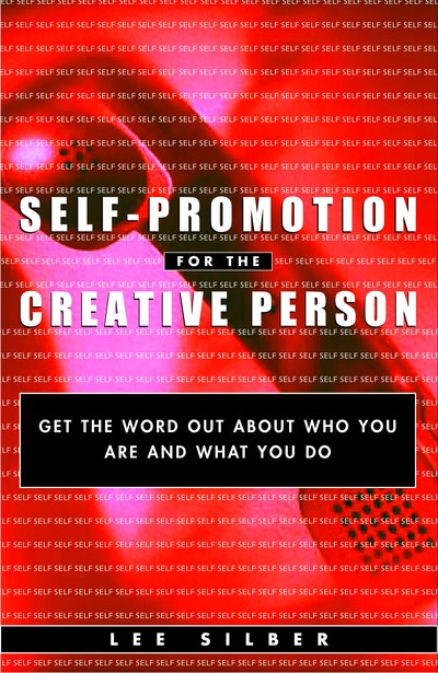 Self-Promotion For The Creative
