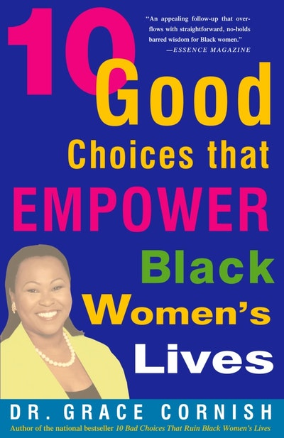 10 Good Choices That Empower Black