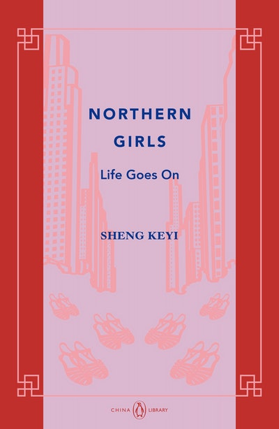 Northern Girls: Life Goes On: China Library