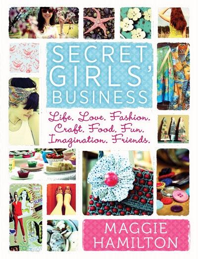 Maggie Hamilton's Secret Girl's Business