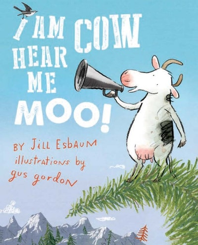 I Am Cow Hear Me Moo