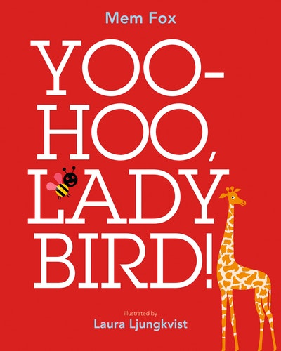 Yoo Hoo, Ladybird!