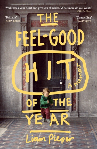 The Feel-Good Hit of the Year: A Memoir