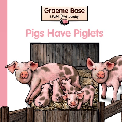 Little Bug Books: Pigs Have Piglets