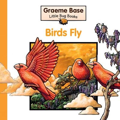 Little Bug Books: Birds Fly