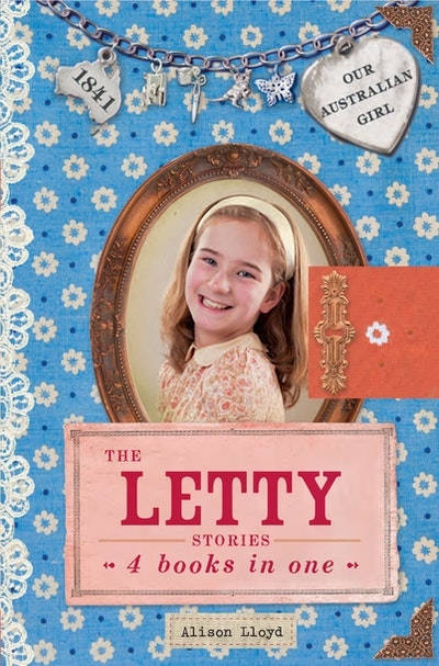Our Australian Girl: The Letty Stories