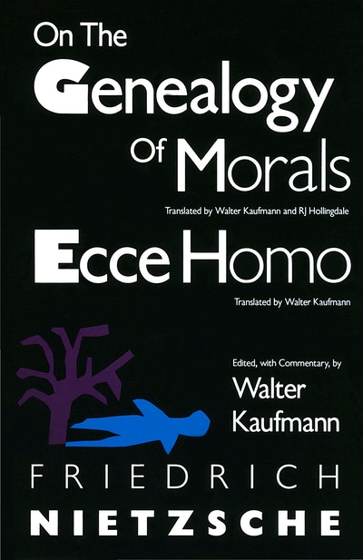 On The Geneology Of Morals
