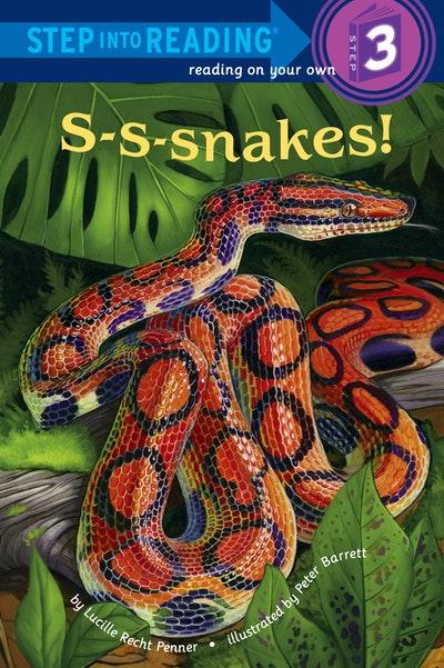 S-S-Nakes! Step Into Reading Lvl 3