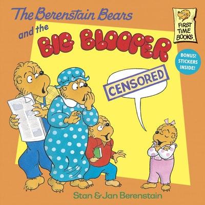 Berenstain Bears And The Big Blooper