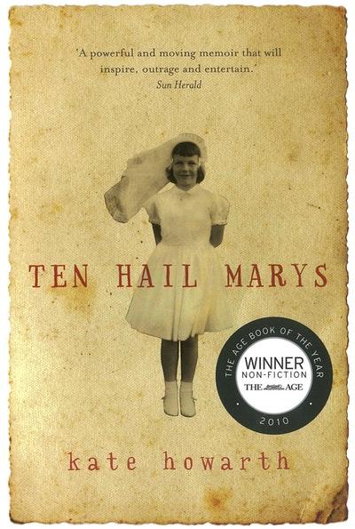 Ten Hail Marys: a memoir