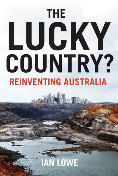 The Lucky Country? Reinventing Australia