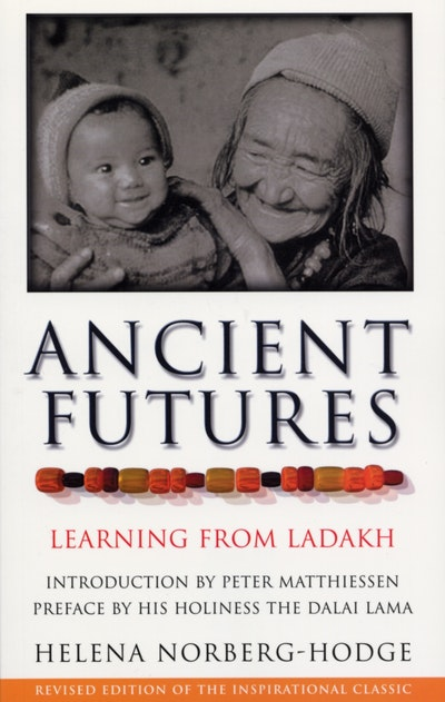 ancient futures of ladakh How we can learn about ecological solutions from an ancient culture ladakh, or little tibet, is a wildly beautiful desert land high in the western himalayas it is a place of few resources and an extreme climate yet, for more than a thousand years, it has been home to a thriving culture traditions of frugality and cooperation, coupled with an.