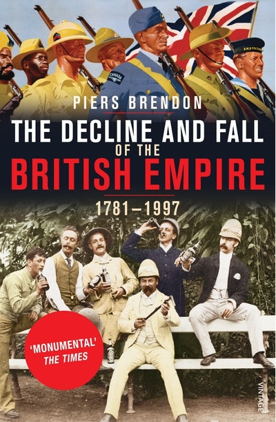 The Decline And Fall Of The British Empire