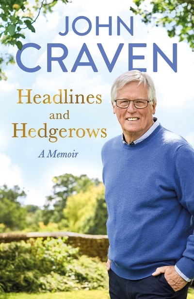 Headlines and Hedgerows