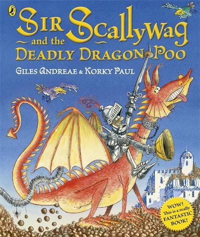 Sir Scallywag and the Deadly Dragon Poo