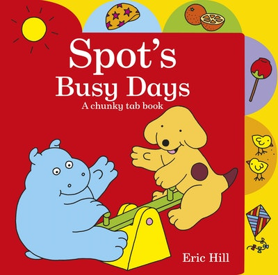 Spot's Busy Days: Chunky Tab Book