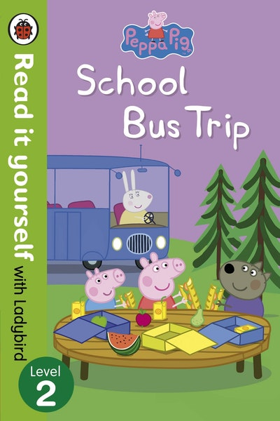 Peppa Pig: School Bus Trip - Read it Yourself with Ladybird Level 2
