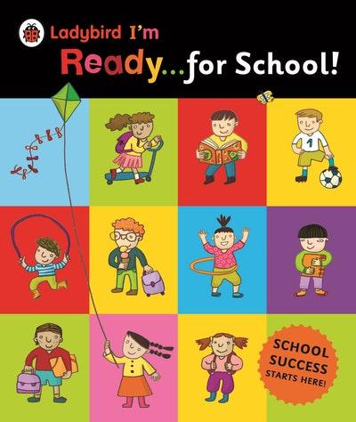 Ladybird I'm Ready for School!