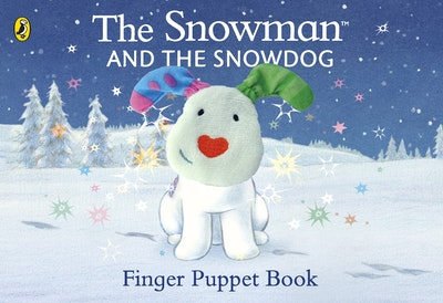 The Snowman and the Snowdog: Finger Puppet Book