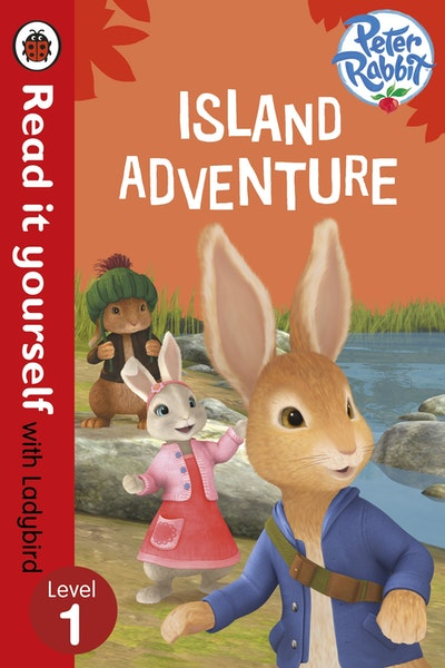 Peter Rabbit: Island Adventure - Read it Yourself with Ladybird Leve l1