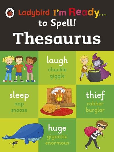 Ladybird I'm Ready...to Spell!: Thesaurus