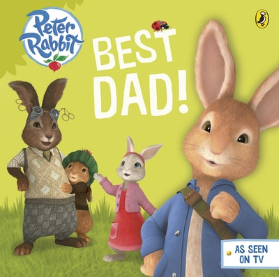 Peter Rabbit Animation: Best Dad!