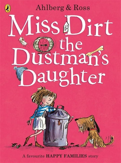 Miss Dirt the Dustman's Daughter: Happy Families