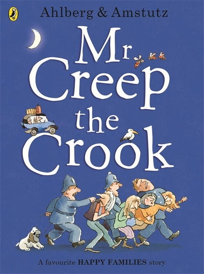 Mr Creep the Crook: Happy Families