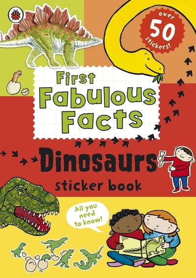 Ladybird First Fabulous Facts: Dinosaur Sticker Book