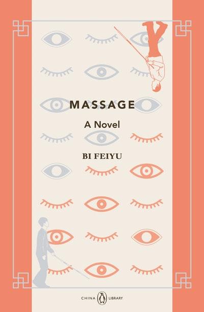 Massage: A Novel: China Library