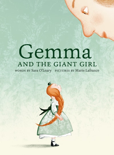 Gemma and the Giant Girl